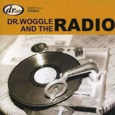 Dr WOGGLE AND THE RADIO - Suitable CD