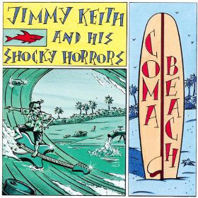 JIMMY KEITH AND HIS SHOCKY HORRORS - Coma Beach LP