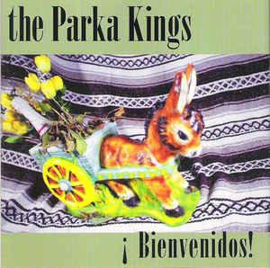 PARKA KINGS (THE) - Bienvedidos ! CD