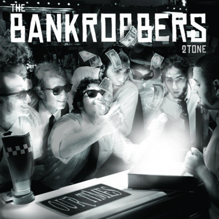 BANKROBBERS (THE) - Our Times CD