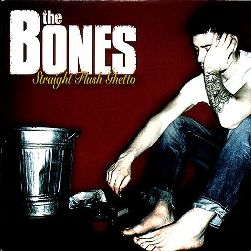 BONES (THE) - Straight Flush Ghetto LP