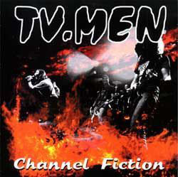 TV. MEN - Channel Fiction 10""