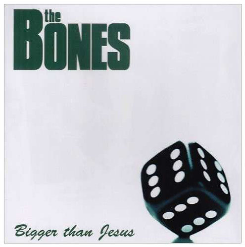 BONES (THE) - Bigger Than Jesus LP