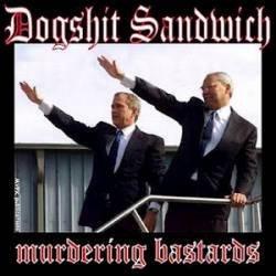 DOGSHIT SANDWICH - Murdering Bastards CD