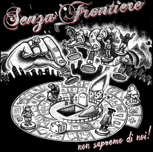 SENZA FRONTIERE - Non Sapremo Di Noi! CD