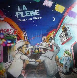 LA PLEBE - Brazo en Brazo CD