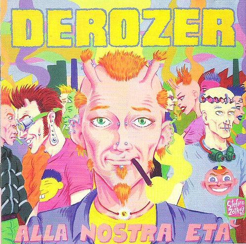 DEROZER - Alla nostra età LP