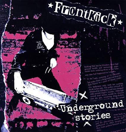 FRONTKICK - Underground Stories LP