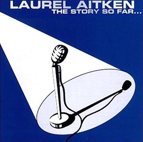 LAUREL AITKEN - The Story So Far LP + CD