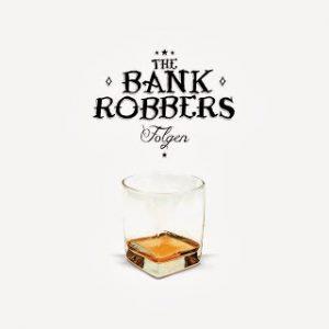 BANKROBBERS (THE) - Folgen CD