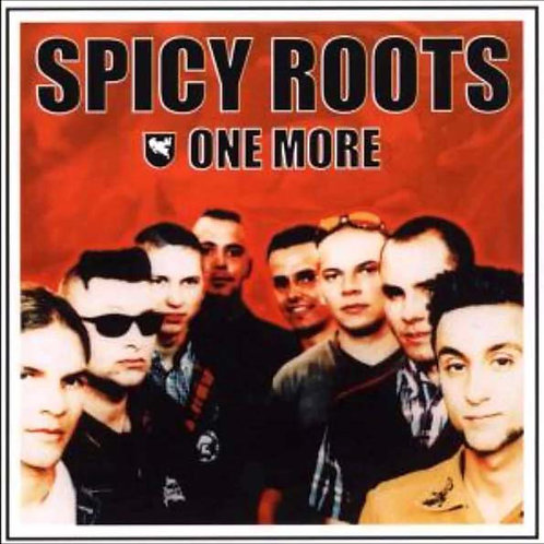 SPICY ROOTS - One More CD