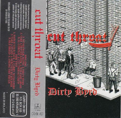 CUT THROAT - Dirty Byrd TAPE