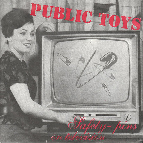 """PUBLIC TOYS - Safety-Pins On Television EP 7"""""""