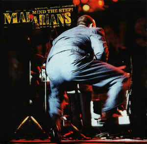 MALARIANS - Mind the Step! CD