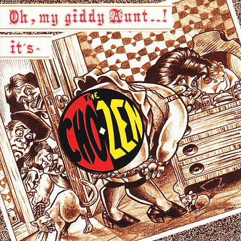 CHO-ZEN (The) - Oh, My Giddy Aunt ..! It's - The Cho-zen CD