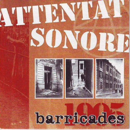 "ATTENTAT SONORE - Barricades 1905 EP 7"""