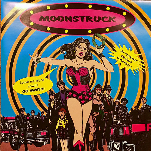 """MOONSTRUCK - My Favourite Girlband Is Playing!!! EP 7"""" (Blue)"""