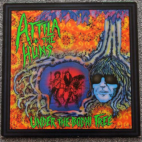 ATTILA & THE HUNS - Under The Bodhi Tree LP