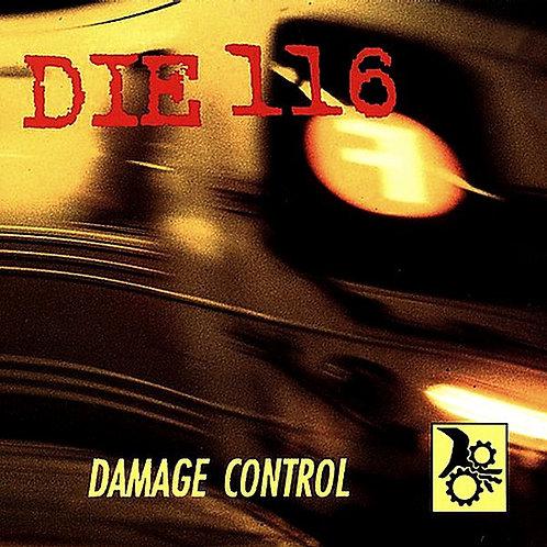 DIE 116 - Damage Control LP