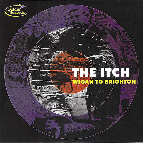 ITCH (THE) - Wigan To Brighton EP 7""
