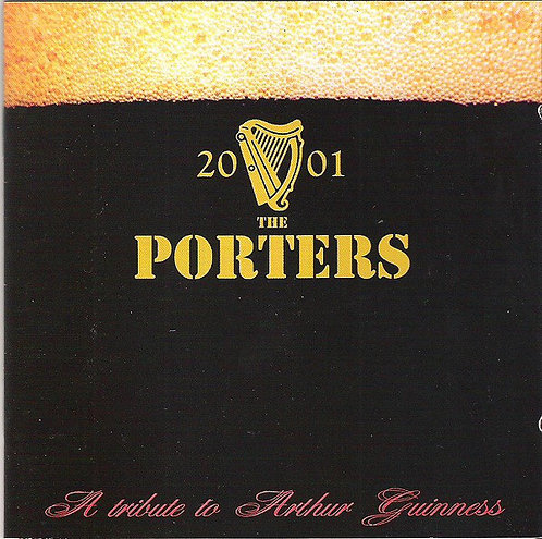 PORTERS (THE) - A Tribute To Arthur Guinness CD