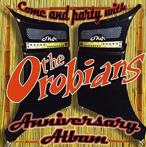 OROBIANS (THE) - Anniversary Album CD