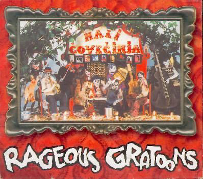 RAGEOUS GRATOONS - Mali Covecinja CD