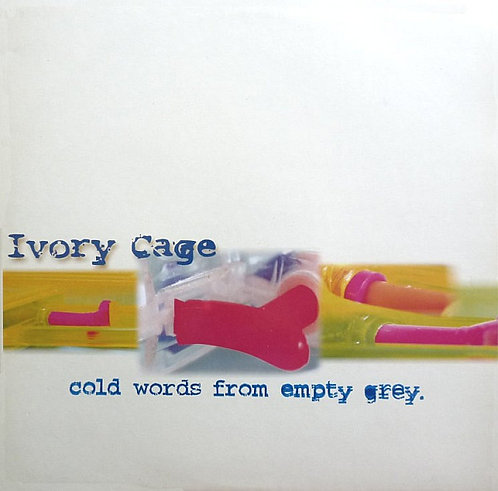 IVORY CAGE - Cold Words From Empty Grey LP