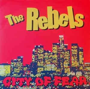 """REBELS (THE) - City Of Fear EP 7"""""""