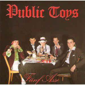 PUBLIC TOYS - Funf Asse LP