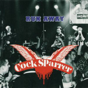 COCK SPARRER - Run Away CD
