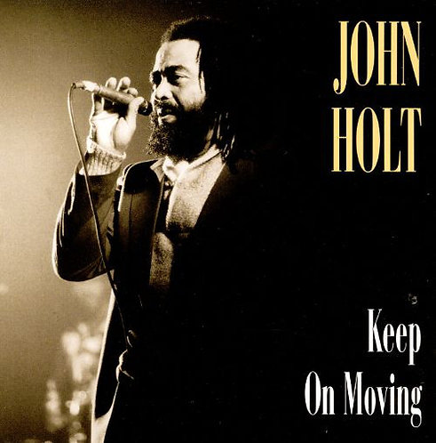 John Holt ‎– Keep On Moving 2CD