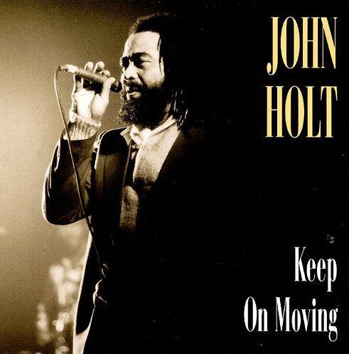 John Holt – Keep On Moving 2CD