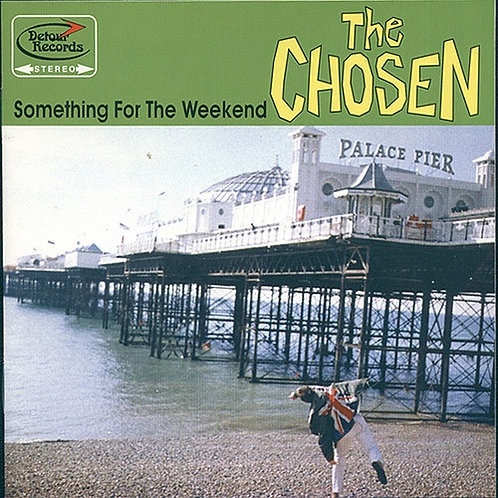 CHOSEN (THE) - Something For The Weekend LP