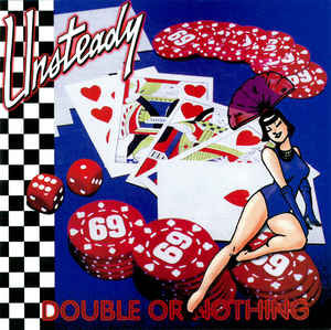 UNSTEADY - Double or Nothing LP