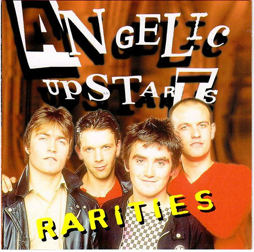 ANGELIC UPSTARTS - Rarities CD