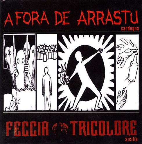 A FORA DE ARRASTU / FECCIA TRICOLORE - Split CD