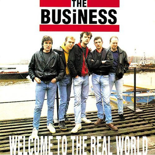 BUSINESS (THE) -  Welcome To The Real World CD