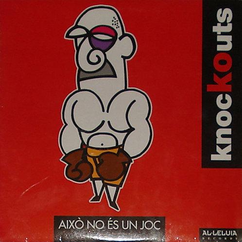 KNOCKOUTS - Aixo No es un Joc LP