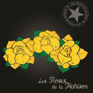 LES GUEULES NOIRES - Les Roses De La Trahison CD