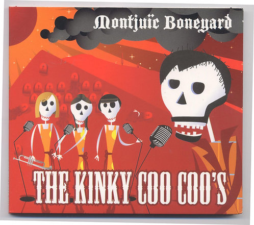 KINKY COO COO'S (THE) - Montjuic Boneyard CD
