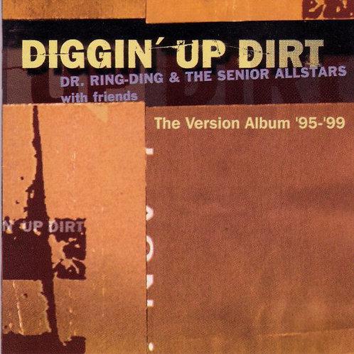DR RING DING & THE SENIOR ALLSTARS - Diggin' Up Dirt CD