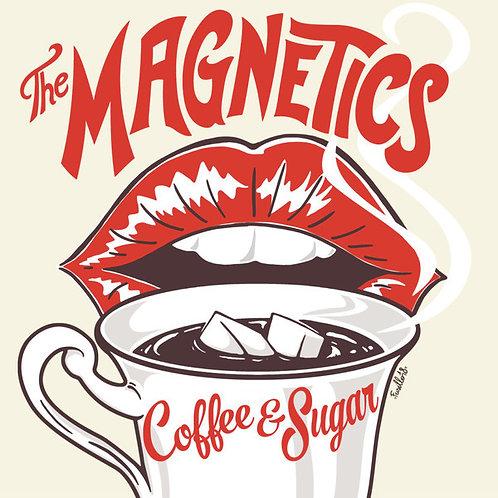 MAGNETICS (THE) - Coffee & Sugar LP+CD