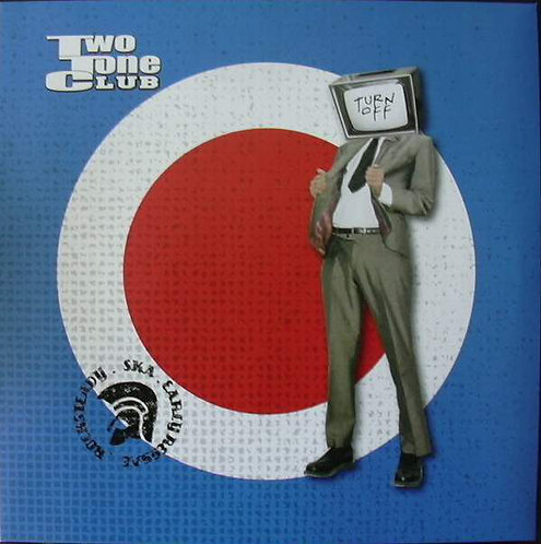 TWO TONE CLUB - Turn Off LP