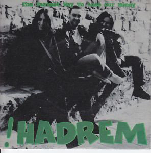 !HADREM - The Fastest Way To Loose Our Money EP 7""