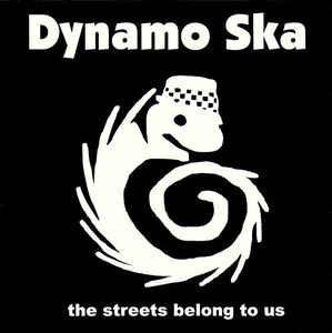 DYNAMO SKA - The Streets Belong to us CD