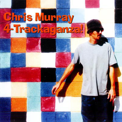 CHRIS MURRAY - 4 Trackaganza CD
