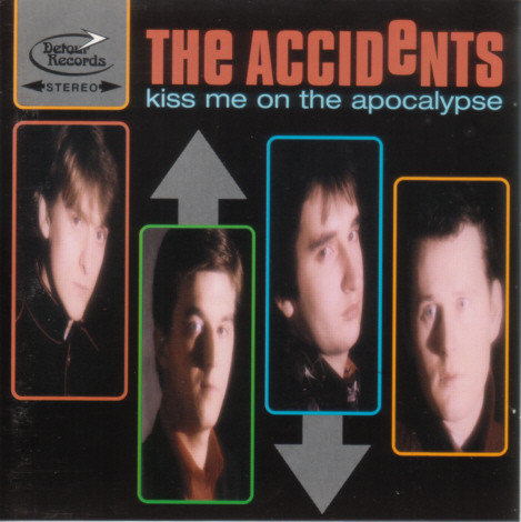 ACCIDENTS (THE) - Kiss Me On The Apocalypse LP