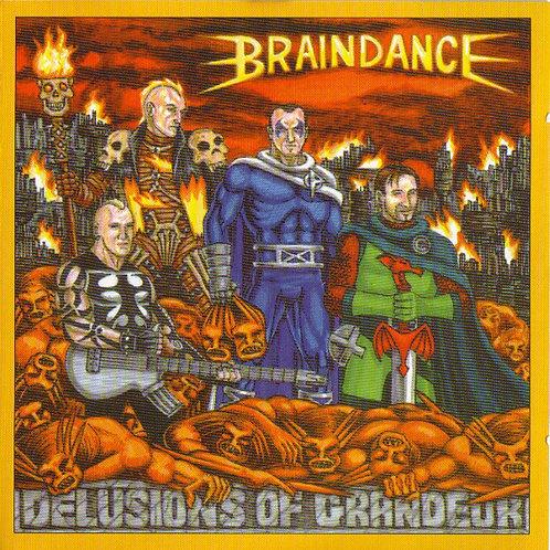 BRAINDANCE - Delusions Of Grandeur CD