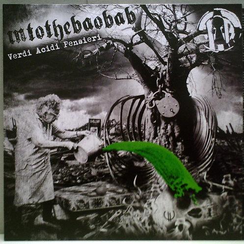 INTOTHEBAOBAB - Verdi Acidi Pensieri LP